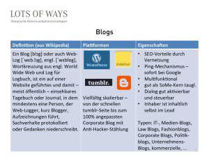 Blogs - Definition, Plattformen, Vorteile für PR und Marketing